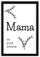 Plagát v ráme, Mama na plný úväzok, 20x30 cm